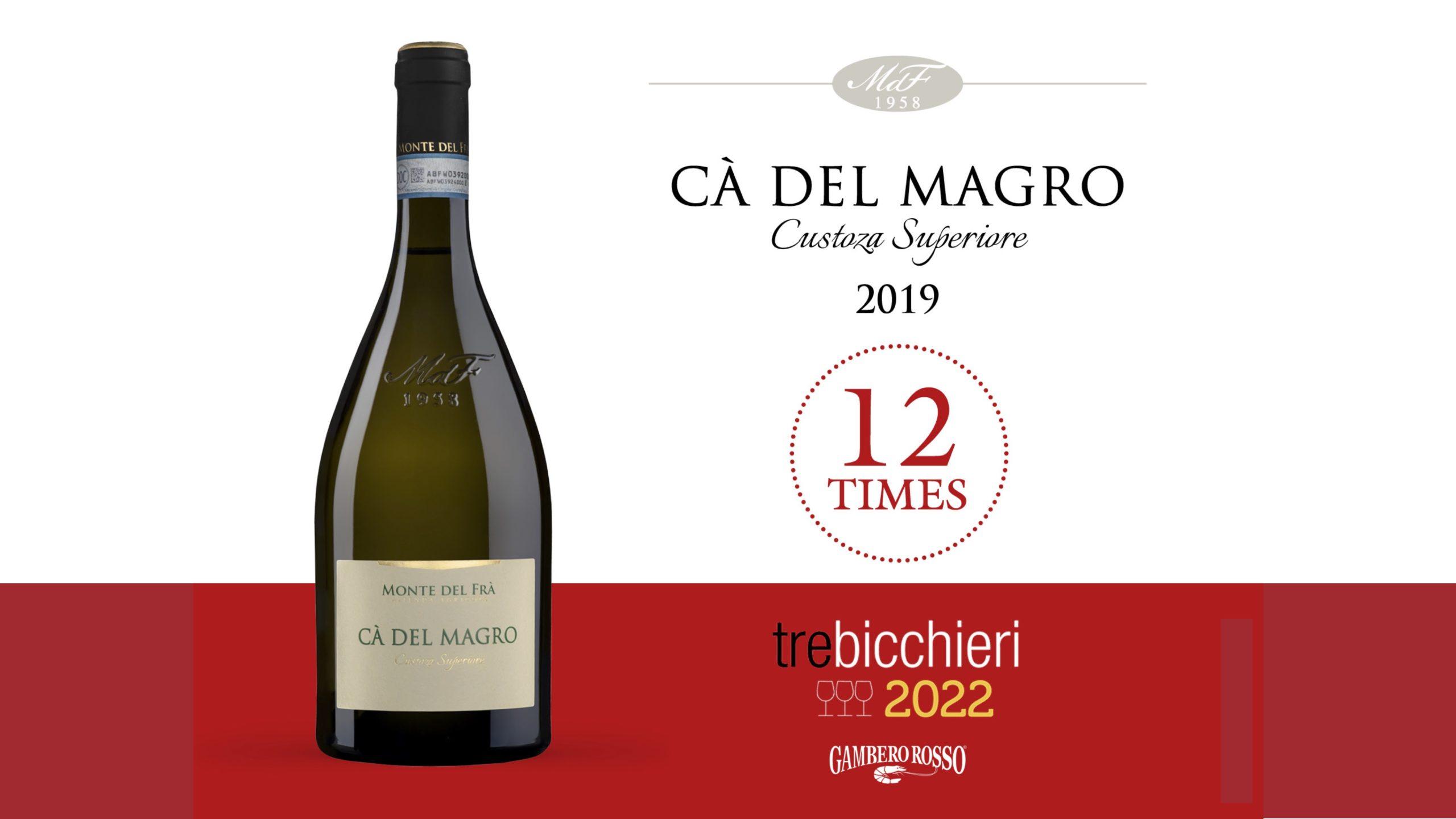 Custoza Superiore Cà del Magro 2019 premiato per dodici anni consecutivi con i tre bicchieri Gambero Rosso